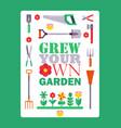 inspirational gardening poster vector image