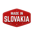 made in slovakia label or sticker vector image vector image