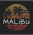 malibu california tee print with palm trees vector image vector image