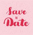 save the date card hand drawn wedding calligraphy vector image
