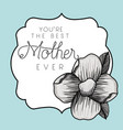 happy mothers day frame with flower vector image