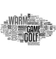 why golfers need to warm up text word cloud vector image vector image