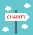 charity direction road sign vector image vector image