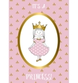 Its a girl card with small princess vector image vector image