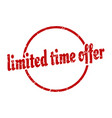 limited time offer sign limited time offer round vector image vector image
