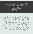minimalist italic alphabet lowercase letters vector image vector image