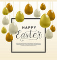 happy easter background template card vector image vector image