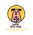 happy new year pig greeting card funny pig with vector image vector image