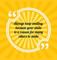 inspirational motivational quote always keep vector image