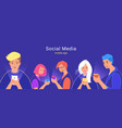 people using social media for chatting sharing vector image vector image