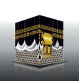 realistic kabah masjidil haram or kaaba for hajj vector image vector image