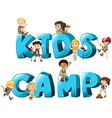 Word design with kids camp vector image vector image