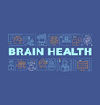brain health word concepts banner vector image vector image