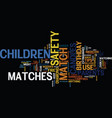 match safety tips for parents and children text vector image vector image