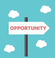 opportunity direction road sign vector image