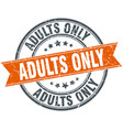 adults only round grunge ribbon stamp vector image vector image