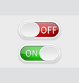 toggle switch buttons on and off red and green vector image