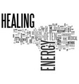 why heal your energy text word cloud concept vector image vector image