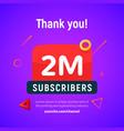 2 million followers post 2m celebration vector image vector image