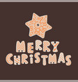 gingerbread letters merry christmas set vector image vector image