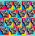 love you hand lettering pattern vector image