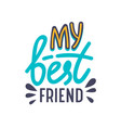 my best friends banner with typography bff vector image