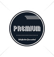 premium label vintage quality badge theme vector image vector image
