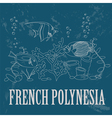 French Polynesia Retro styled image vector image vector image