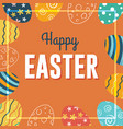 happy easter background with colorful eggs vector image vector image