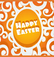 happy easter egg openwork cutout banner vector image vector image