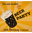 retro beer glass invitation card or event poster vector image vector image