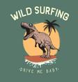 Surfer tyrannosaur rides on surfboard