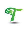 t green leaves letter ecology logo vector image