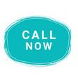 call now speech bubble banner element design vector image vector image