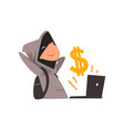 hacker in black mask stealing money using laptop vector image vector image