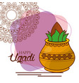 happy ugadi kalash mandala decoration celebration vector image vector image