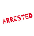 arrested rubber stamp vector image vector image