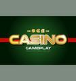 casinogold copy 1 vector image vector image