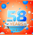 fifty eight years anniversary celebration vector image vector image