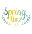 Hand drawn watercolor lettering Spring time vector image vector image