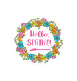hello spring circle flower frame spring greeting vector image