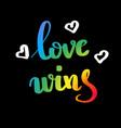 love wins gay pride slogan with hand written vector image