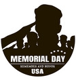 memorial day silhouettes of soldiers black vector image vector image