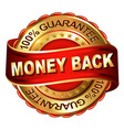 money back guarantee golden label with ribbon vector image