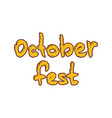 oktoberfest banner with hand drawn lettering text vector image