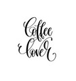 coffee lover - black and white hand lettering vector image vector image
