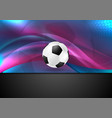 wavy football abstract background with soccer ball vector image vector image