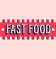 fast food banner typographic design vector image