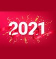 happy new 2021 year festive background card vector image vector image