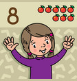 girl showing eight by hand counting education card vector image vector image